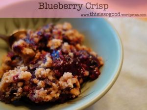 Blueberry Crisp | This Is So Good