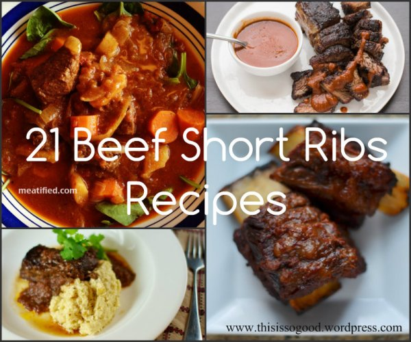 21 Beef Short Ribs Recipes | This is so Good...